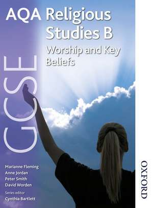 AQA GCSE Religious Studies B - Worship and Key Beliefs