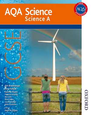 AQA Science GCSE Science A de Lawrie Ryan