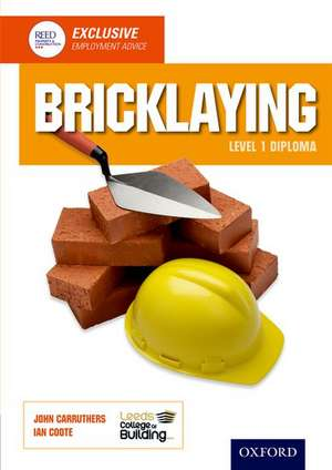 Bricklaying Level 1 Diploma de Leeds College of Building