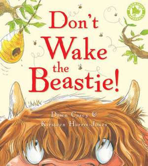 Don't Wake the Beastie!