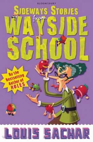 Sideways Stories from Wayside School de Louis Sachar