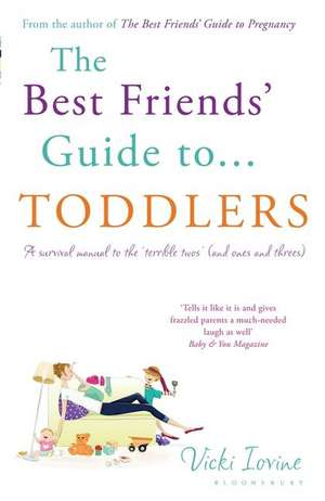 The Best Friends' Guide to Toddlers