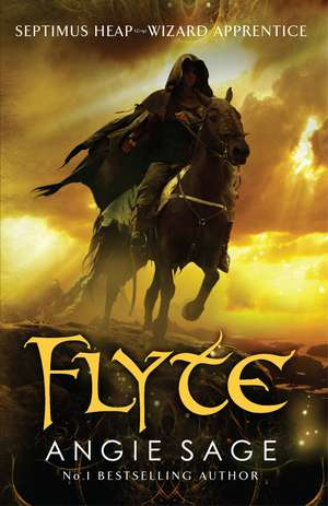 Flyte: Septimus Heap Book 2 (Rejacketed) de Angie Sage