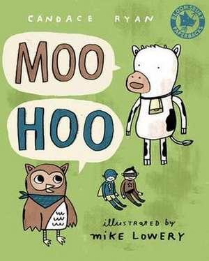 Ryan, C: Moo Hoo
