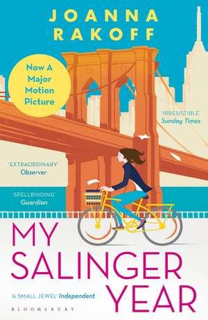 My Salinger Year de Joanna Rakoff