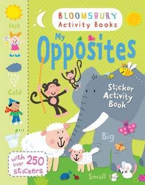 My Opposites Sticker Activity Book