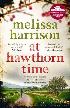 At Hawthorn Time: Costa Shortlisted 2015 de Melissa Harrison