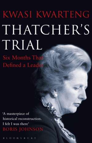 Thatcher's Trial