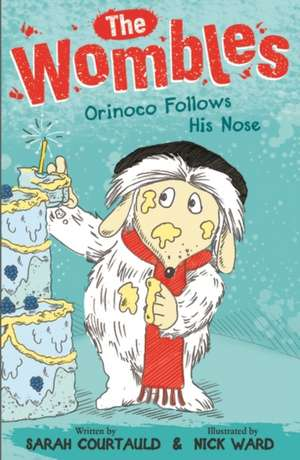 Wombles: Orinoco Follows His Nose de Sarah Courtauld