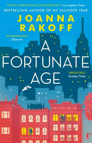 A Fortunate Age de Joanna Rakoff
