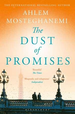 The Dust of Promises de Ahlem Mosteghanemi
