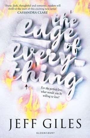 The Edge of Everything de Jeff Giles