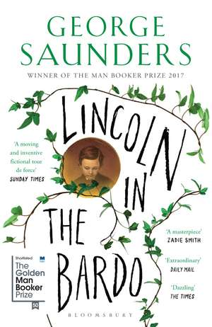 Lincoln in the Bardo: WINNER OF THE MAN BOOKER PRIZE 2017 de George Saunders