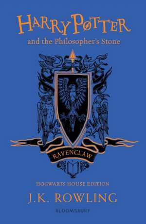 Harry Potter and the Philosopher's Stone – Ravenclaw Edition de J. K. Rowling