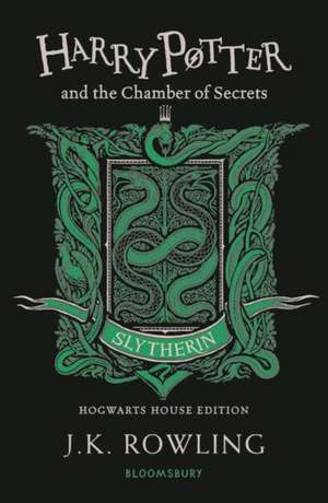Harry Potter and the Chamber of Secrets – Slytherin Edition de J. K. Rowling
