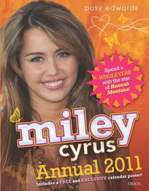 Miley Cyrus Annual [With Poster]