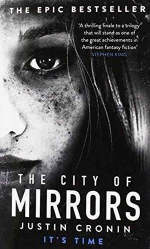 The Passage Trilogy 3. The City of Mirrors de Justin Cronin