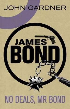No Deals, Mr. Bond de John Gardner