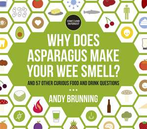 Why Does Asparagus Make Your Wee Smell? de Andy Brunning