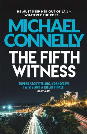 The Fifth Witness de Michael Connelly