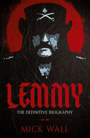 Lemmy de Mick Wall