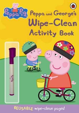 Peppa and George's Wipe-clean Activity Book: Copii 0-5 ani de Peppa Pig