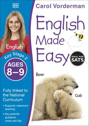 English Made Easy Ages 8-9 Key Stage 2 de Carol Vorderman