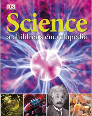 Science A Children's Encyclopedia