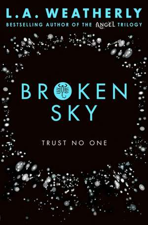 Broken 1. Broken Sky