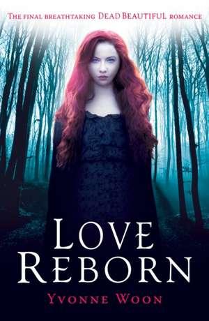 Love Reborn de Yvonne Woon