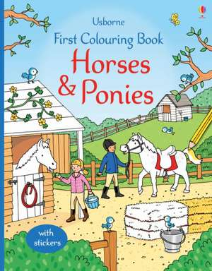 First Colouring Book Horses and Ponies de JESSICA GREENWELL