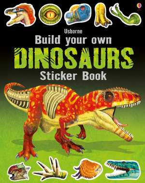 Build Your Own Dinosaurs Sticker Book