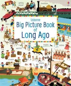 Baer, S: Big Picture Book of Long Ago de Sam Baer