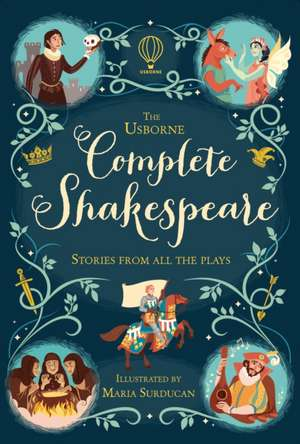 Milbourne, A: Complete Shakespeare de Anna Milbourne
