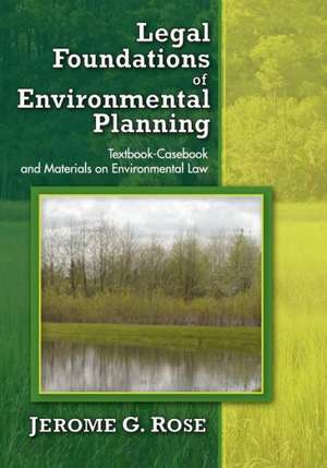 Legal Foundations of Environmental Planning