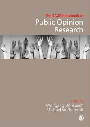The SAGE Handbook of Public Opinion Research de Wolfgang Donsbach