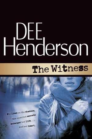The Witness de Dee Henderson
