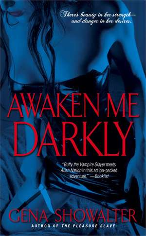 Awaken Me Darkly de Gena Showalter