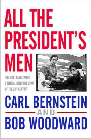 All the President's Men de Bob Woodward