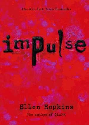 Impulse de Ellen Hopkins