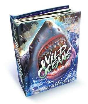 Wild Oceans:  A Pop-Up Book with Revolutionary Technology de Lucio Santoro