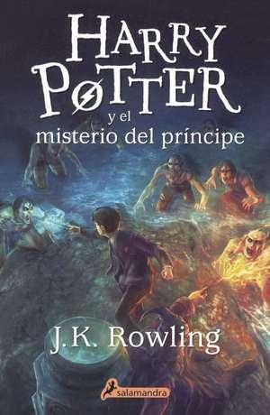 Harry Potter y el Misterio del Principe = Harry Potter and the Half-Blood Prince