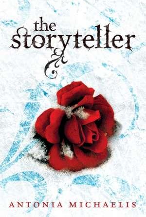 The Storyteller de Antonia Michaelis
