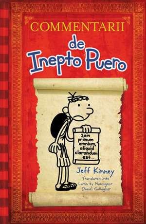 Diary of a Wimpy Kid Latin Edition: Commentarii de Inepto Puero de Jeff Kinney