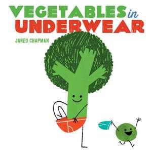 Vegetables in Underwear de Jared Chapman