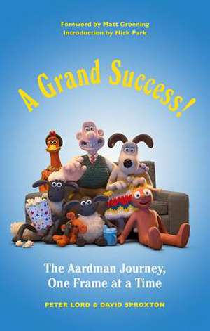 A Grand Success! de Peter Lord
