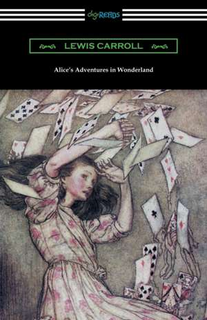 Alice's Adventures in Wonderland (Illustrated by Arthur Rackham) de Lewis Carroll