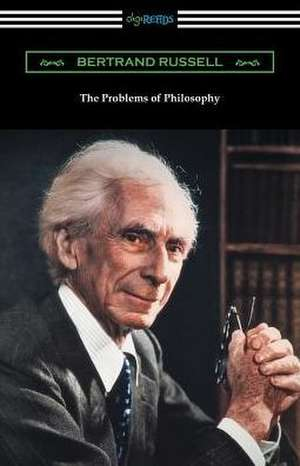 The Problems of Philosophy de Bertrand Russell