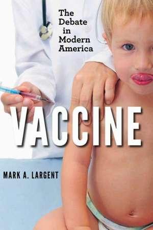 Vaccine – The Debate in Modern America