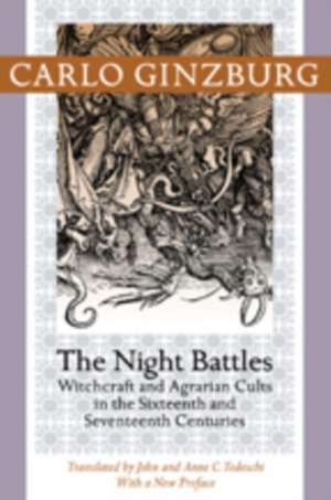 The Night Battles – Witchcraft and Agrarian Cults in the Sixteenth and Seventeenth Centuries imagine